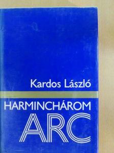 Kardos László - Harminchárom arc [antikvár]