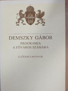 Atkári János - Demszky Gábor programja a főváros számára [antikvár]