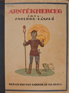 Zsoldos László - Árnyékherceg [antikvár]