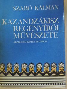 Szabó Kálmán - Kazandzákisz regényírói művészete [antikvár]