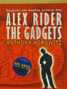 Anthony Horowitz - Alex Rider: The Gadgets [antikvár]