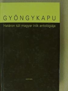 Tőzsér Árpád - Gyöngykapu [antikvár]
