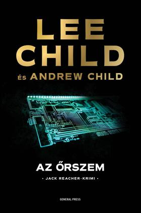 Lee Child - Az őrszem