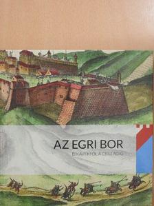 Bodor Péter - Az Egri bor [antikvár]