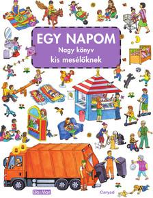 Caryad - EGY NAPOM nagy könyve kis mesélőknek