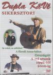SIKERSZTORI DVD DUPLA KÁVÉ