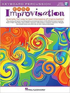 EASY IMPROVISATION KEYBOARD PERCUSSION. A SIMPLE, FUN WAY TO LEARN THE BASICS OF IMPROVISATION!