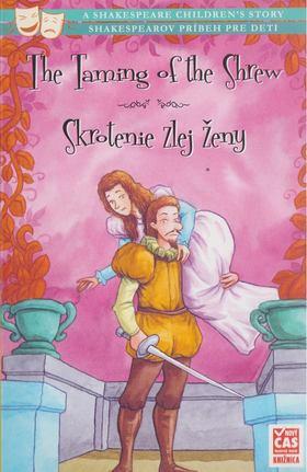 William Shakespeare - The Taming of the Shrew / Skrotenie zlej zeny [antikvár]