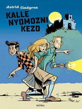 Astrid Lindgren - Kalle nyomozni kezd [eKönyv: epub, mobi]