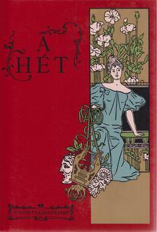 Fábri Anna, Steinert Ágota - A Hét (1890-1899) [antikvár]