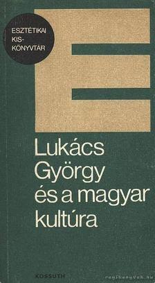 Szerdahelyi István - Lukács György és a magyar kultúra [antikvár]