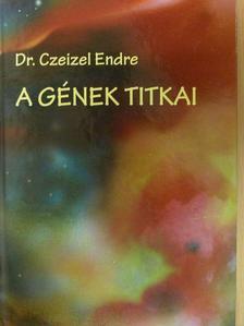Dr. Czeizel Endre - A gének titkai [antikvár]