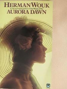 Herman Wouk - Aurora Dawn [antikvár]