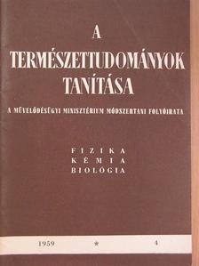 Bánhidi László - A természettudományok tanítása 1959. 4. szám [antikvár]