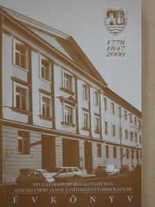 Balogh Lászlóné - Nyugat-Magyarországi Egyetem Apáczai Csere János Tanítóképző Főiskolai Kar évkönyve 1999-2000 [antikvár]