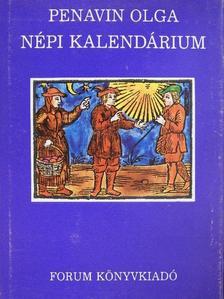 Penavin Olga - Népi kalendárium [antikvár]