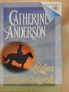 Catherine Anderson - Édes semmiségek [antikvár]