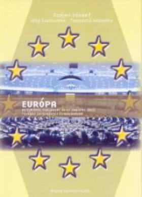 SZÁJER JÓZSEF-LAKY ZSUZSANNA-TAPASZTÓ SZ - EURÓPA - AZ EURÓPAI PARLAMENT ÉS AZ EURÓPAI UNIÓ TOVÁBBI INT