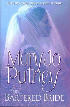 Mary Jo Putney - The Bartered Bride [antikvár]