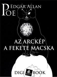 Edgar Allan Poe - Az arckép. / A fekete macska [eKönyv: epub, mobi]