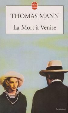 Thomas Mann - La mort a Venise [antikvár]