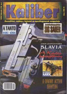 Kalmár Zoltán - Kaliber 1999 / február (10.sz.) [antikvár]