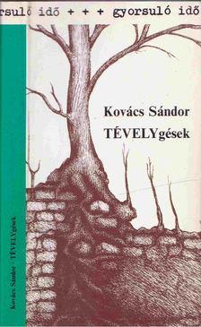 Kovács Sándor - Tévelygések [antikvár]
