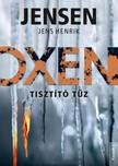 Jens Henrik Jensen - Oxen 3. - Tisztító tűz [eKönyv: epub, mobi]