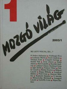 Ágh Attila - Mozgó Világ 2003. január [antikvár]