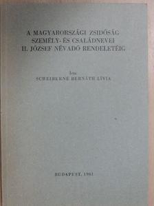 Mollay Károly - A Magyarországi zsidóság személy- és családnevei II.József névadó rendeletéig  [antikvár]