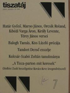 Balogh Tamás - Tiszatáj 2003. július [antikvár]