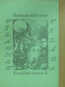 Bogár Erika - Világnak világa (dedikált példány) [antikvár]