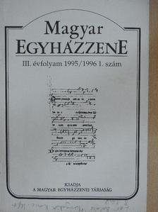 Dobszay László - Magyar Egyházzene 1995/1996 1. [antikvár]