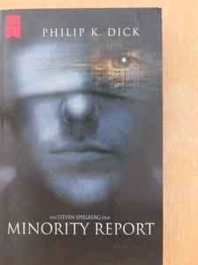 Philip K. Dick - Minority Report [antikvár]
