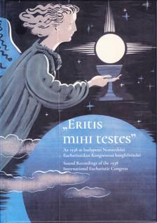 """Eritis mihi testes"""
