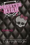 40065 - Lisi Harrisn:Monster High 1. Rémparádé 2.uny