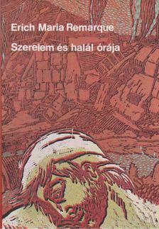 Erich Maria Remarque - Szerelem és halál órája [antikvár]