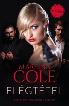 Martina Cole - Elégtétel [eKönyv: epub, mobi]