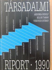 Angelusz Róbert - Társadalmi riport 1990 [antikvár]