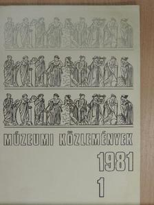 Agócsy Pál - Múzeumi közlemények 1981/1. [antikvár]