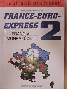 Michel Soignet - France-Euro-Express 2. - Munkafüzet [antikvár]