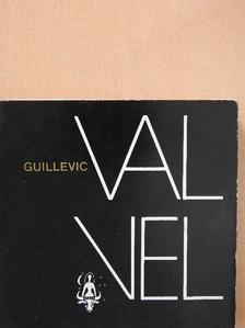 Guillevic - Val vel [antikvár]