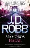 J. D. Robb - Mámoros halál [eKönyv: epub, mobi]
