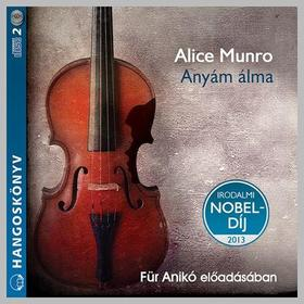 Alice Munro - Anyám álma - HANGOSKÖNYV