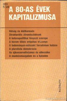 HORVÁTH JENŐ - A 80-as évek kapitalizmusa [antikvár]
