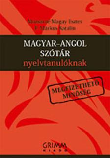MOZSÁRNÉ - P. MÁRKUS KATALIN - MAGYAR-ANGOL SZÓTÁR NYELVTANULÓKNAK