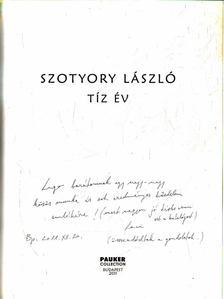 Lóska Lajos, Jokesz Antal - Szotyory László: Tíz év (dedikált) [antikvár]