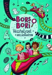 Ulrike Rylance - Bors Bori vészhelyzet a hullámvasúton