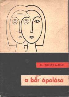 Kovács László - A bőr ápolása [antikvár]