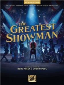 PASEK / PAUL - THE GREATEST SHOWMAN. VOCAL SELECTIONS